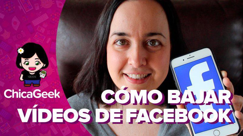 Vídeo: cómo descargar vídeos de Facebook