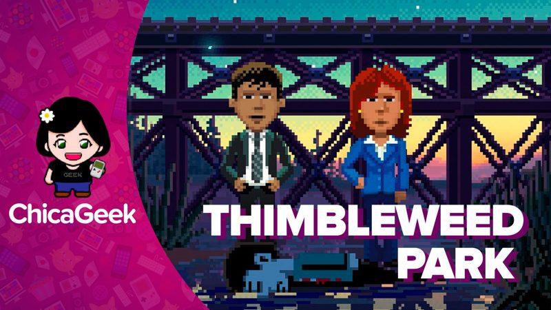Vídeo: Thimbleweed Park, una aventura gráfica clásica muy retro