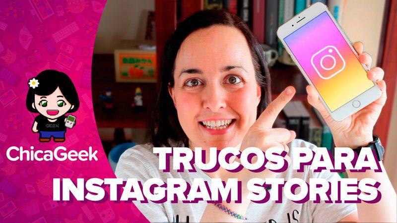 Vídeo: Instagram Stories, tutorial para usarlo y trucos para sacarle partido
