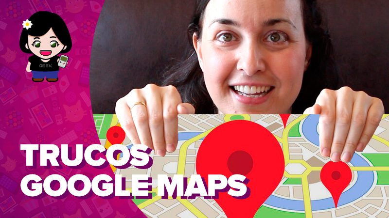 Vídeo: 8 trucos de Google Maps