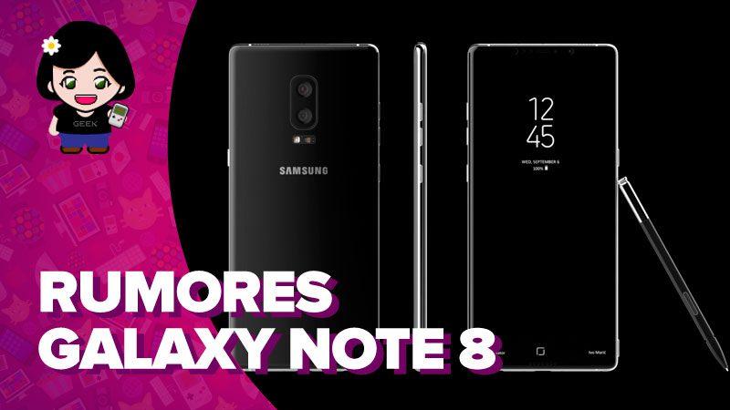 Vídeo: todos los rumores sobre el Samsung Galaxy Note 8
