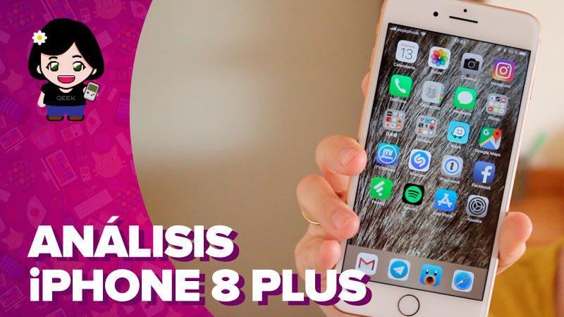 Vídeo: análisis del iPhone 8 Plus