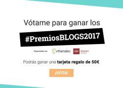 Participo en los Premios Blogs 2017 de Infoempleo e IMF Business School