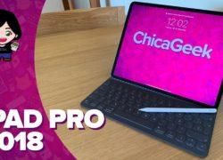 Análisis iPad Pro 2018 con Apple Pencil y Smart Keyboard