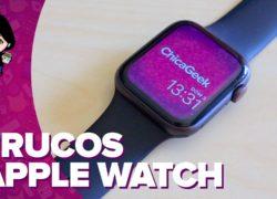 Consejos y trucos para sacar más partido a tu Apple Watch