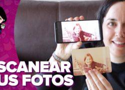 Cómo escanear fotos antiguas con el móvil
