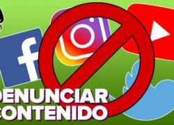 Cómo denunciar contenido y cuentas de redes sociales