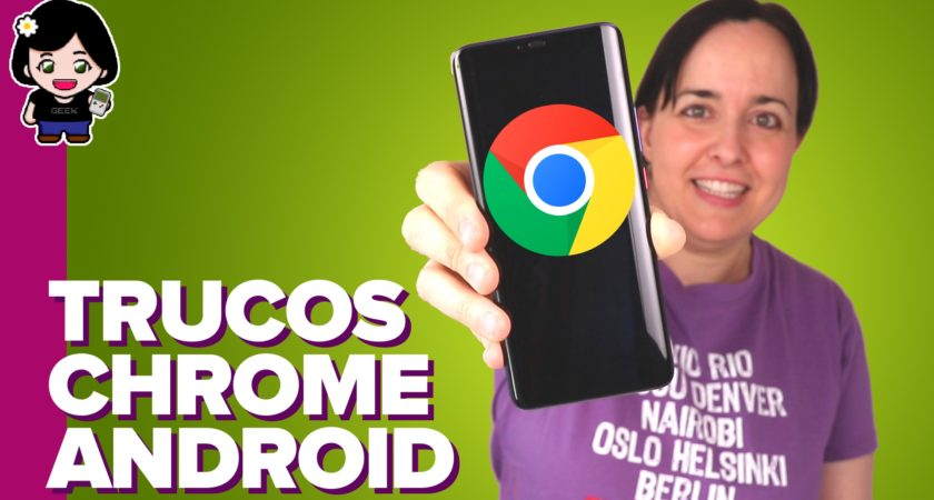 10 trucos para exprimir Google Chrome en tu Android