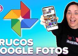Los mejores trucos para Google Fotos