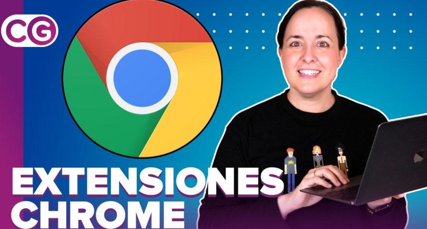 Extensiones de Chrome que te hacen la vida más fácil