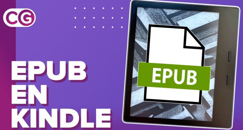 Cómo leer ebooks en formato EPUB en el Kindle