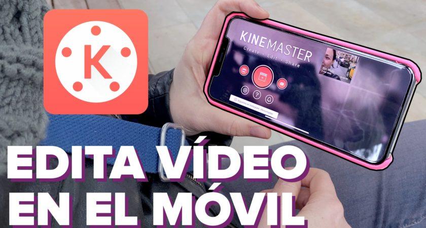 KineMaster, un excelente editor de vídeo para móvil