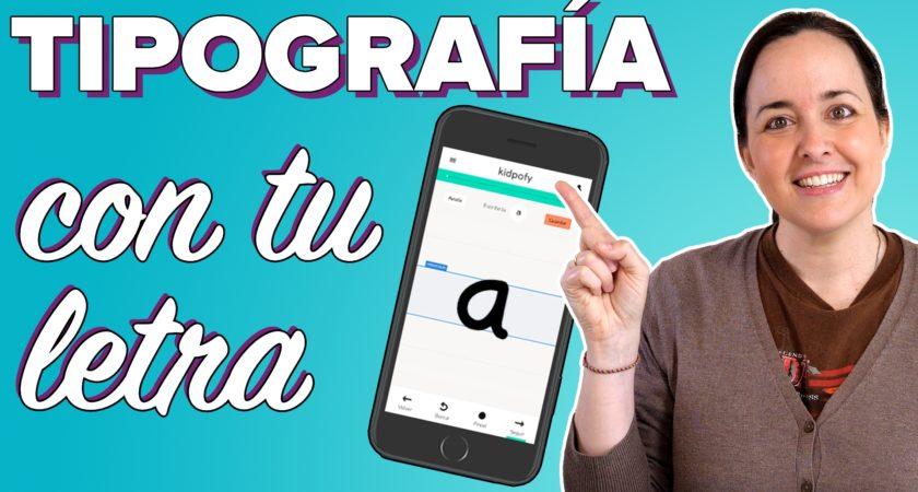 Convierte tu letra en una tipografía (¡ideal para niños!)