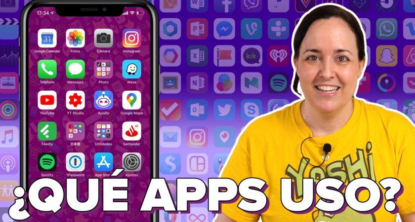 ¿Qué apps tengo en el móvil? Éstas son mis apps favoritas en iPhone y Android