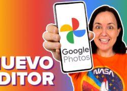 Así es el nuevo editor de fotos de Google Fotos