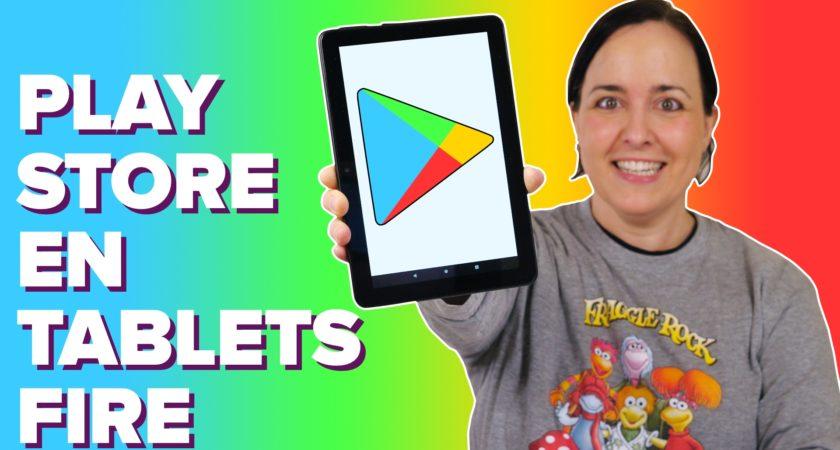 Cómo instalar Google Play Store en tu tablet Amazon Fire