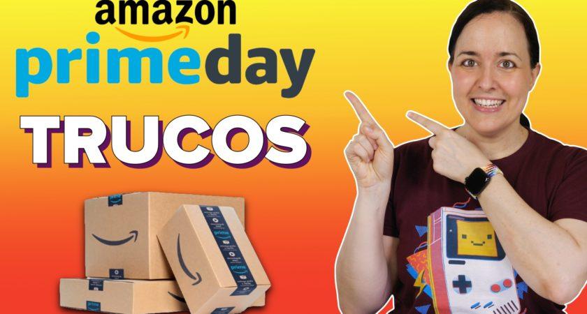 Amazon Prime Day: cómo encontrar las mejores ofertas