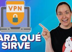 ¿Para qué usar VPN? ¿Cuál es la mejor VPN?