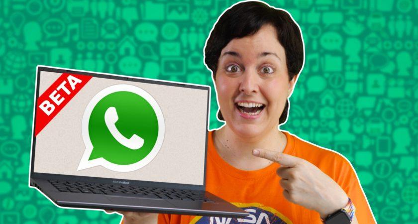 Así puedes usar ya WhatsApp para Escritorio Beta