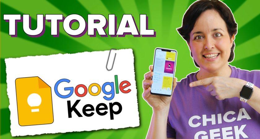 Aprende a usar Google Keep y aprovecha todas sus funciones