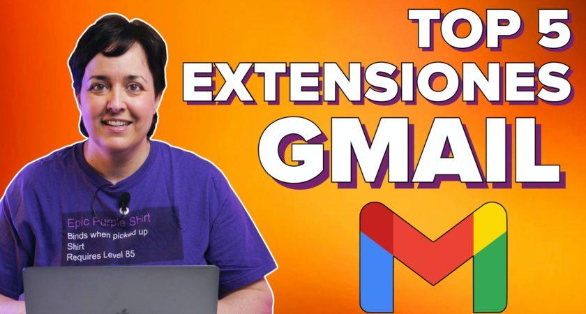 Las mejores extensiones para tu Gmail